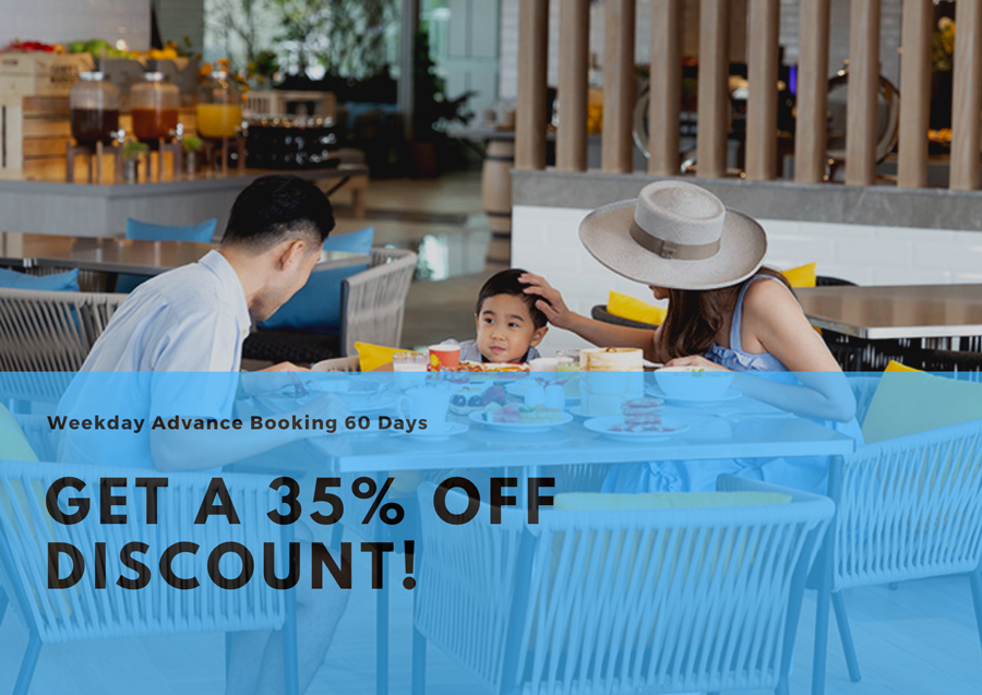 Weekday Advance Booking 60 Days, Get 35% Discount