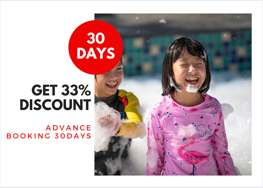 Advance Booking 30 Days, Get 33% Discount